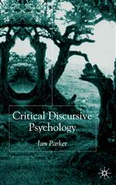 Critical Discursive Psychology - Ian Parker