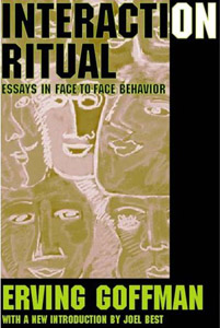 erving goffman interaction ritual essays on face-to-face behavior 1967 Editions for interaction ritual - essays on face-to-face behavior: by erving goffman first published 1967 interaction ritual: essays in face to face.