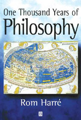 One Thousand Years of Philosophy - Rom Harré