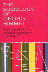 The Sociology of Georg Simmel  - Georg Simmel, Kurt H. Wolff